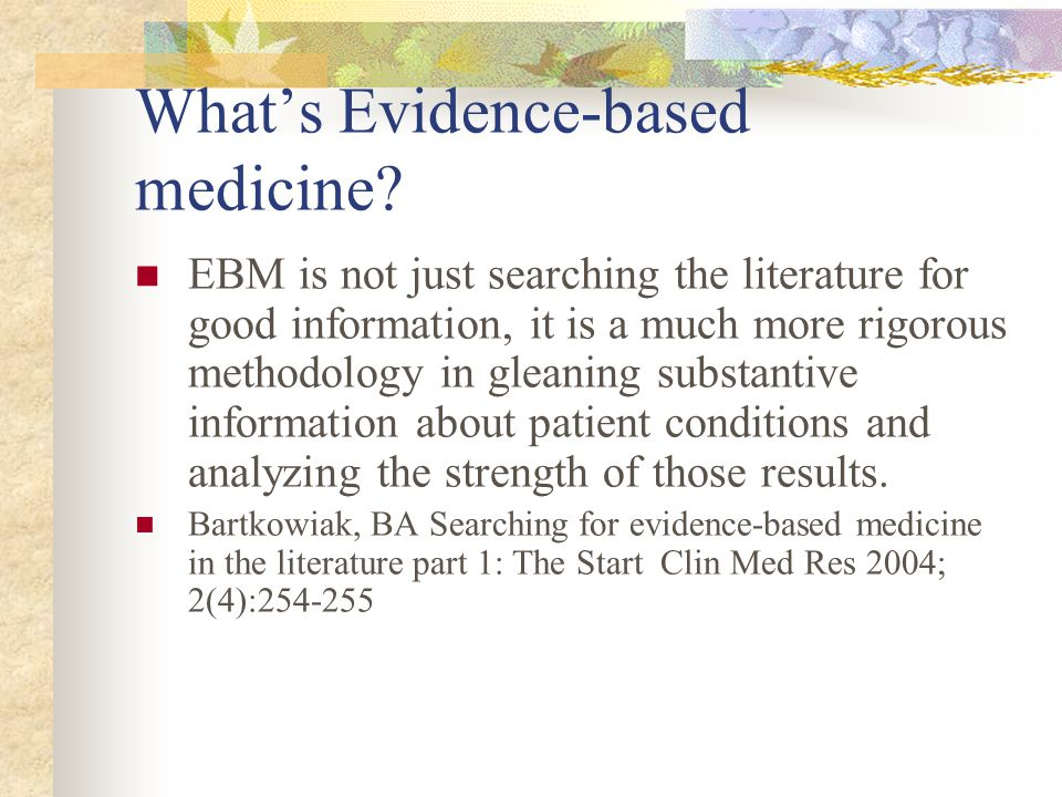 What's Evidence-based medicine.