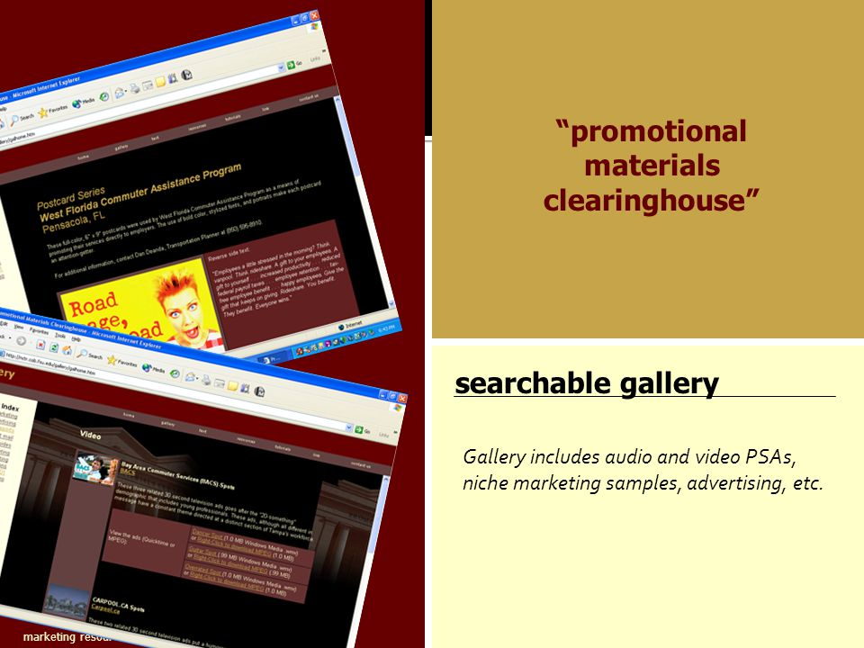 marketing resources for TDM professionals promotional materials clearinghouse searchable gallery Gallery includes audio and video PSAs, niche marketing samples, advertising, etc.