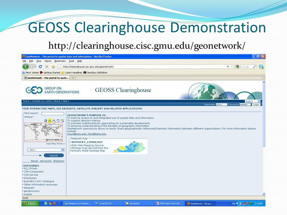 GEOSS Clearinghouse Demonstration http://clearinghouse.cisc.gmu.edu/geonetwork/