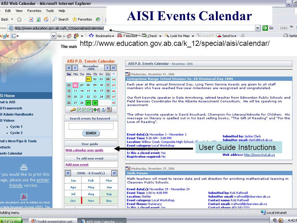 AISI Event Calendar http://www.education.gov.ab.ca/k_12/special/aisi/calendar/ User Guide Instructions AISI Events Calendar