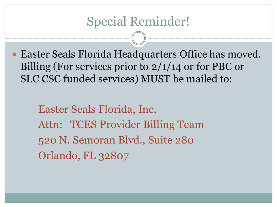 Special Reminder. Easter Seals Florida Headquarters Office has moved.