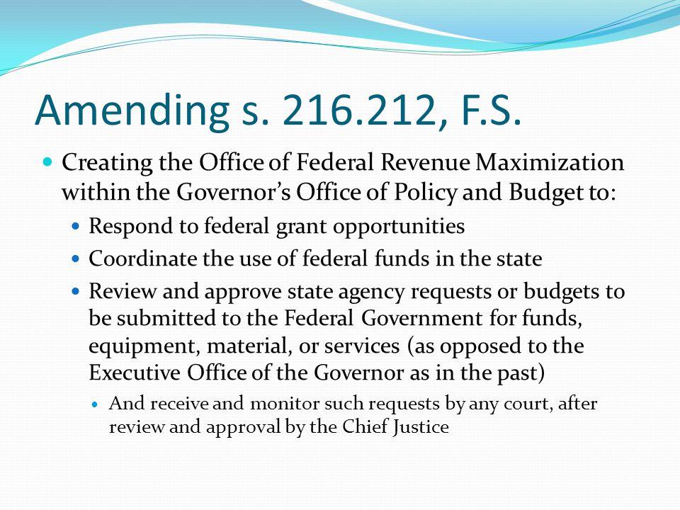 Amending s. 216.212, F.S.