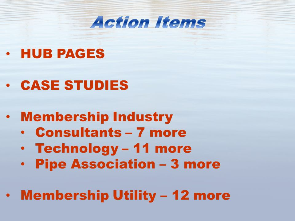 HUB PAGES CASE STUDIES Membership Industry Consultants – 7 more Technology – 11 more Pipe Association – 3 more Membership Utility – 12 more