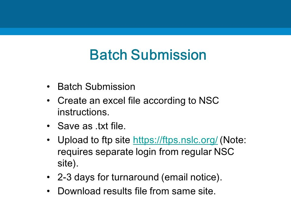 Batch Submission Create an excel file according to NSC instructions.