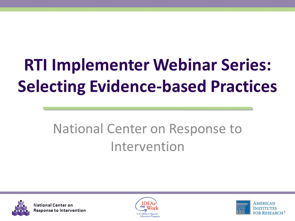 National Center on Response to Intervention 32 What Works Clearinghouse What outcome are you focused on.
