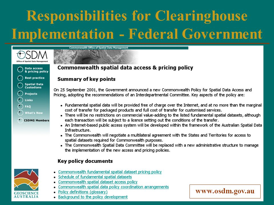Clearinghouse Model The Australian Spatial Clearinghouse is an environment that facilitates access to data, products and services.