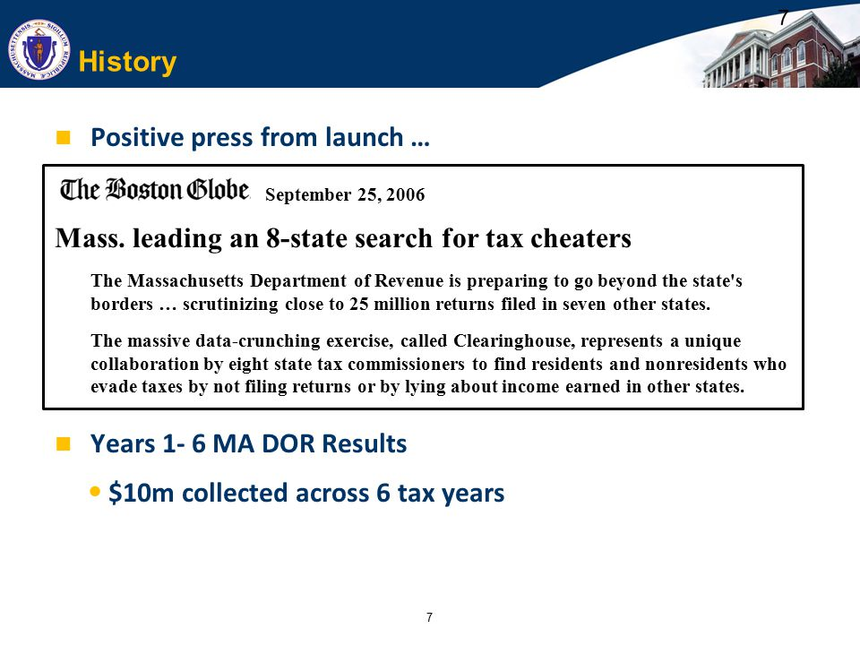 7 History Positive press from launch … September 25, 2006 Mass.