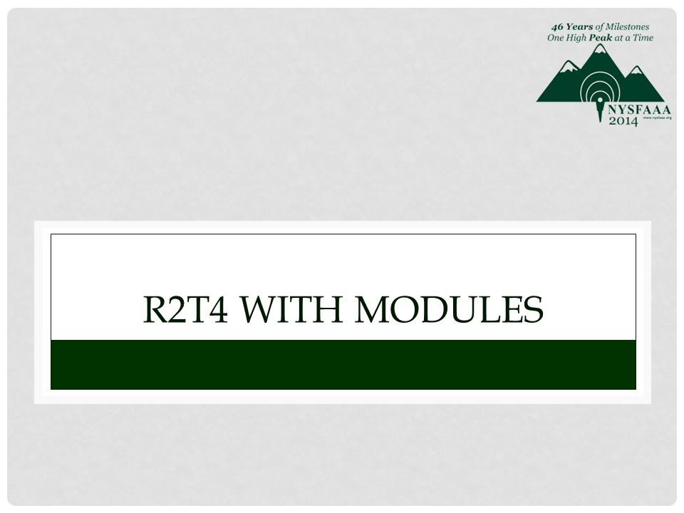 R2T4 WITH MODULES