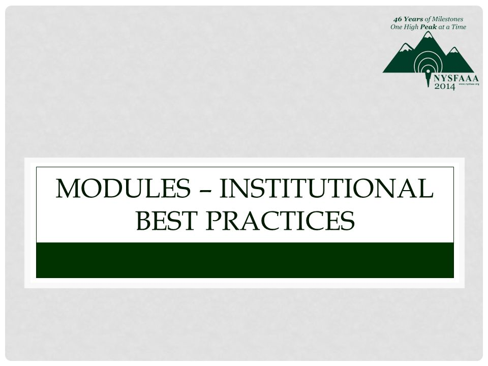 MODULES – INSTITUTIONAL BEST PRACTICES