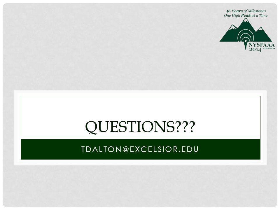 QUESTIONS TDALTON@EXCELSIOR.EDU
