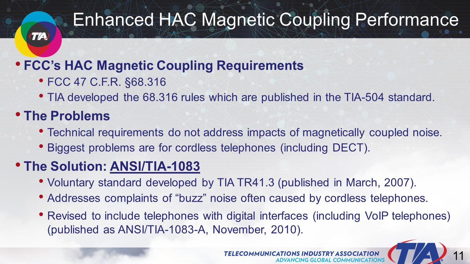 11 FCC's HAC Magnetic Coupling Requirements FCC 47 C.F.R.
