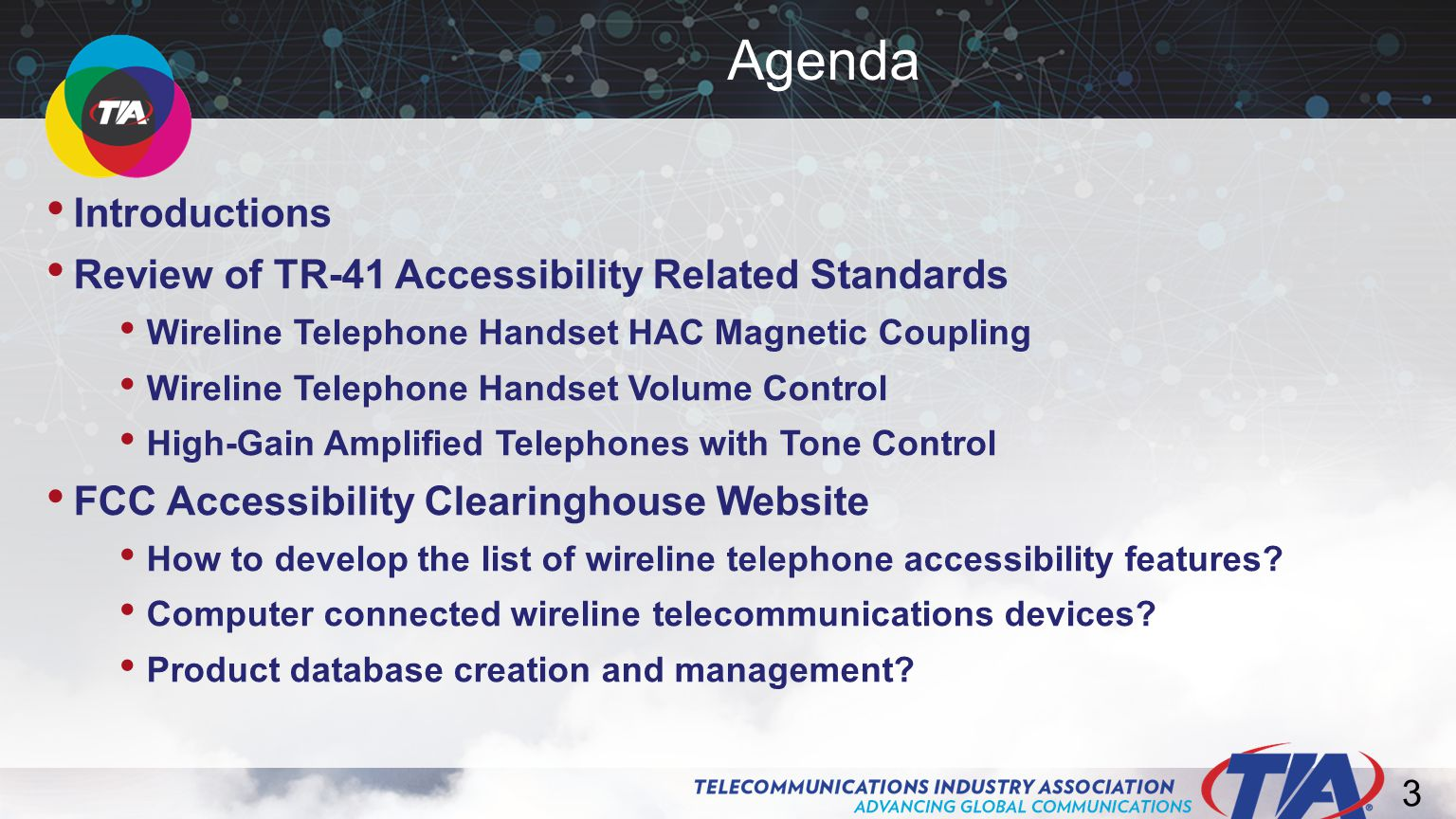 24 No standard method to measure and evaluate a telephone's acoustic performance related to the needs of users with hearing loss What Was the Problem?