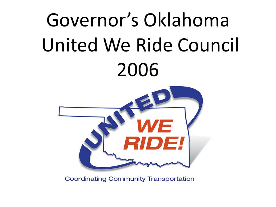 Governor's Oklahoma United We Ride Council 2006