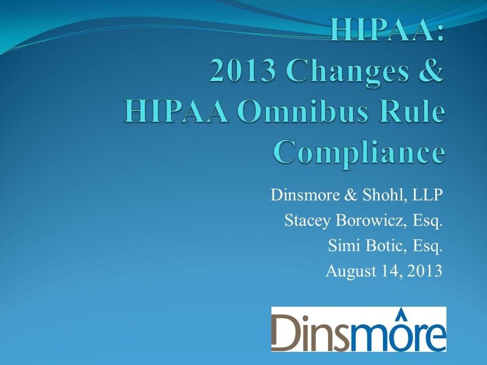 Dinsmore & Shohl, LLP Stacey Borowicz, Esq. Simi Botic, Esq. August 14, 2013