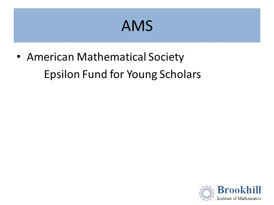 AMS American Mathematical Society Epsilon Fund for Young Scholars