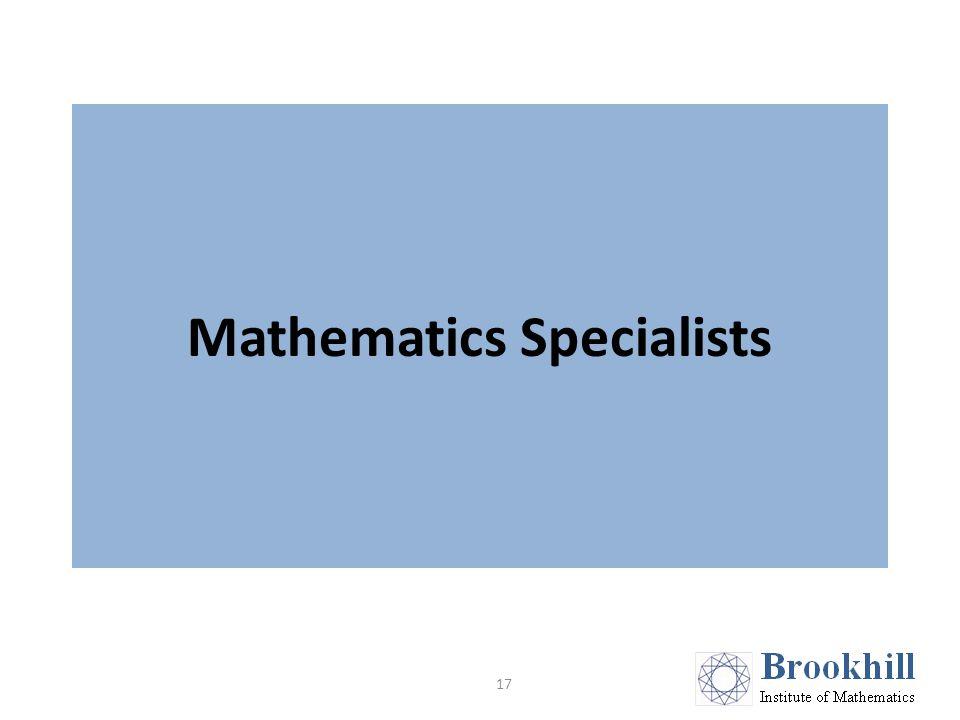 Mathematics Specialists 17