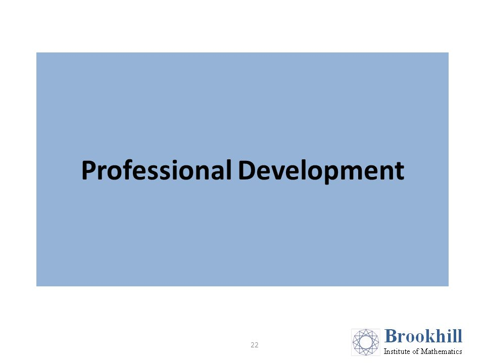 Professional Development 22