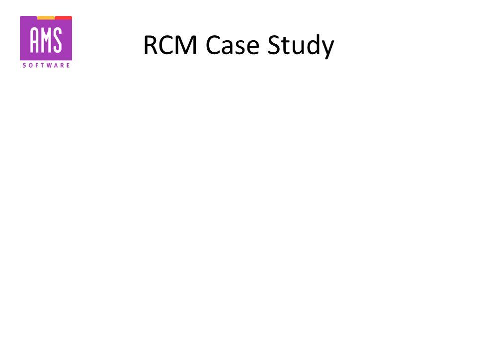 RCM Case Study