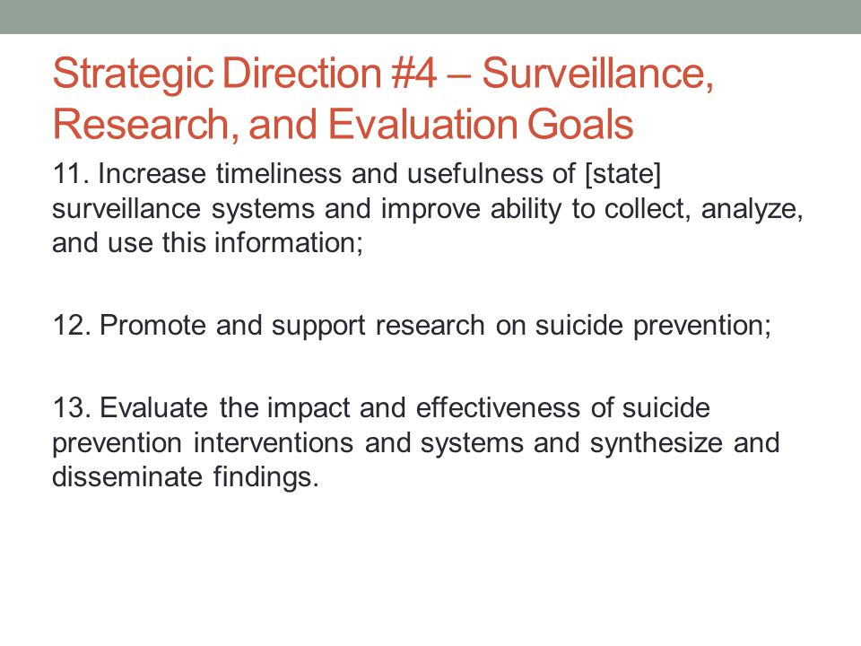 Strategic Direction #4 – Surveillance, Research, and Evaluation Goals 11.