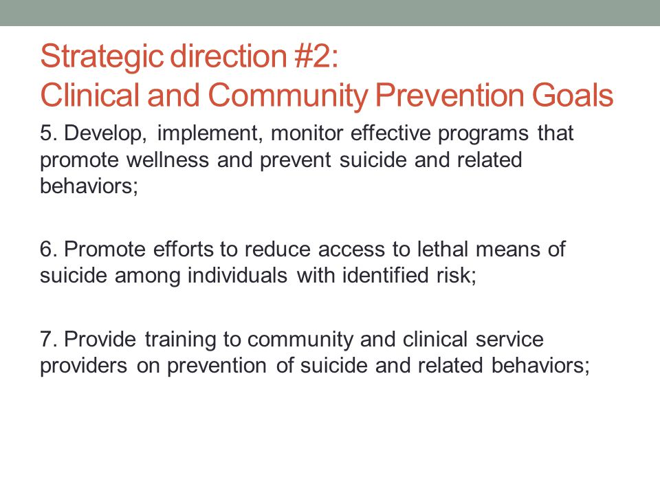 Strategic direction #2: Clinical and Community Prevention Goals 5.
