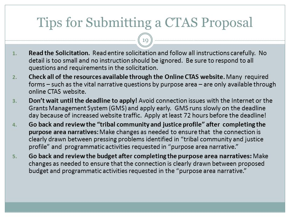 Tips for Submitting a CTAS Proposal 1. Read the Solicitation.
