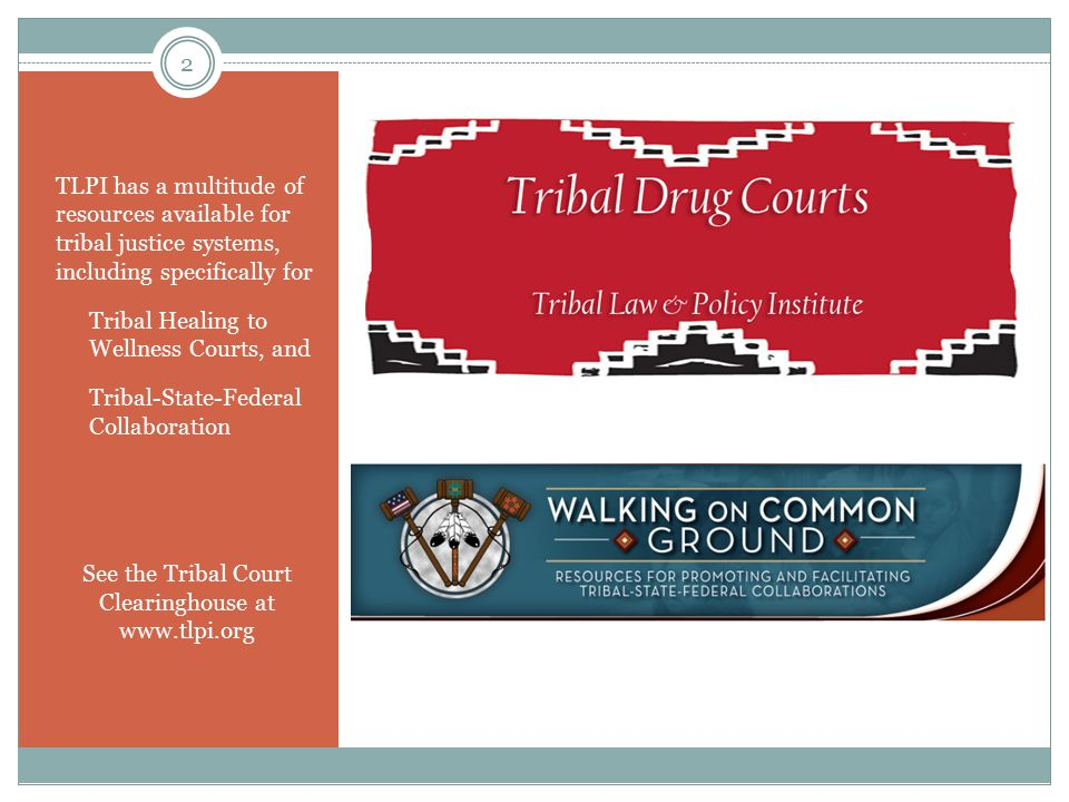 Tribal Court Clearinghouse www.tlpi.org 3