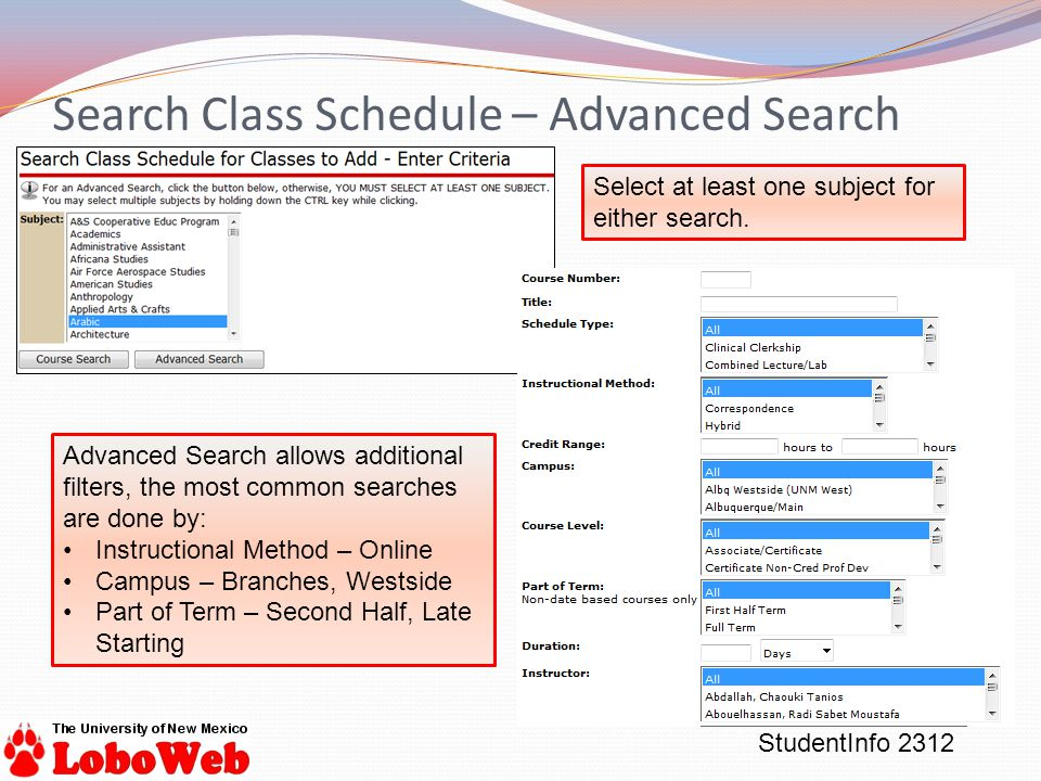 StudentInfo 2312 Search Class Schedule – Advanced Search Select at least one subject for either search.