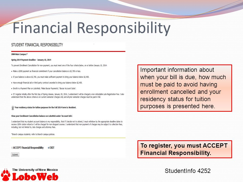 StudentInfo 4252 Financial Responsibility To register, you must ACCEPT Financial Responsibility.
