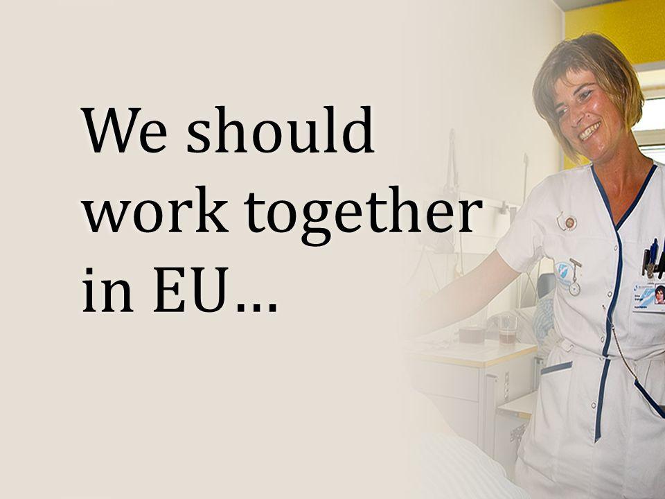 We should work together in EU…
