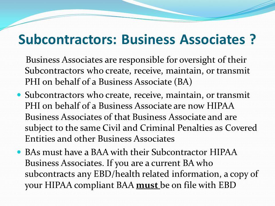 Subcontractors: Business Associates .
