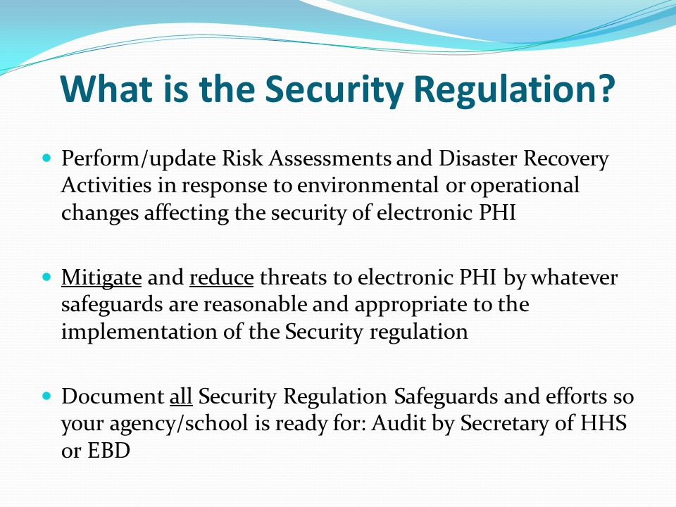 What is the Security Regulation.
