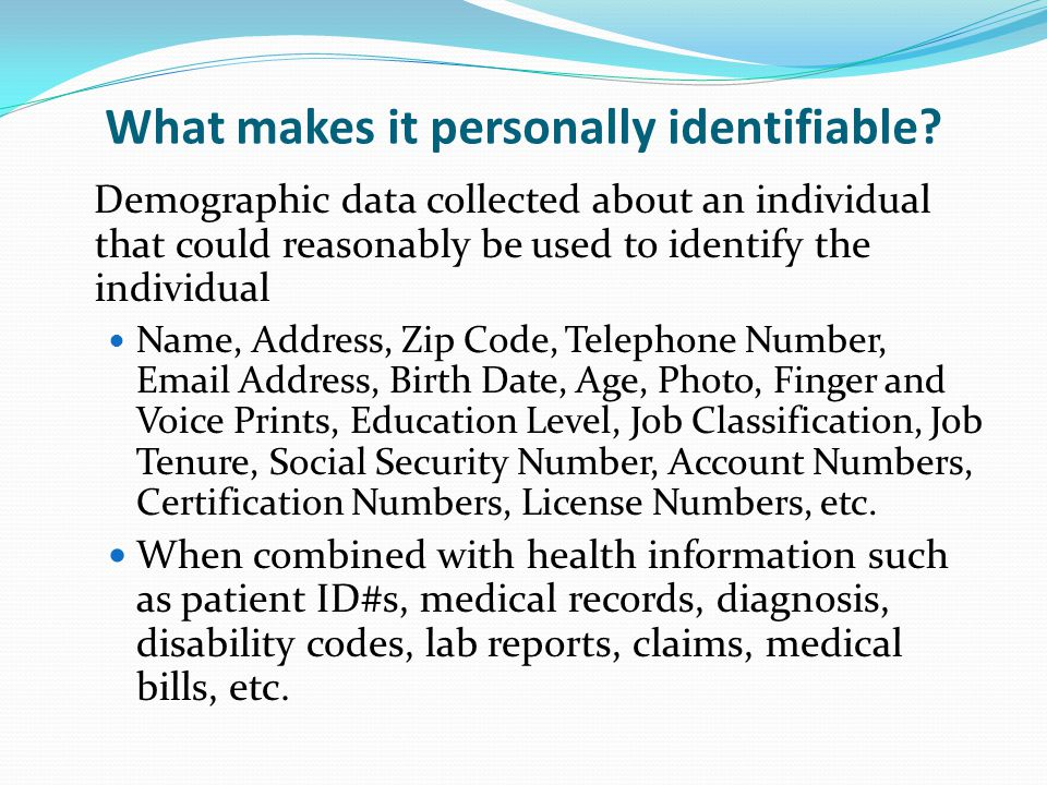 What makes it personally identifiable.
