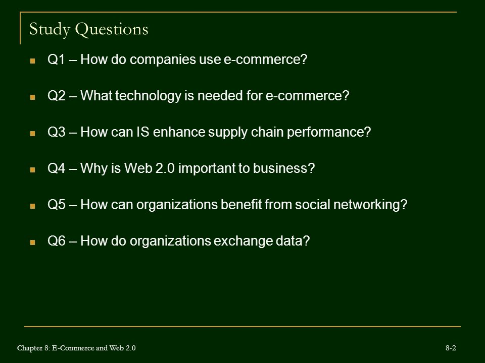 Study Questions Q1 – How do companies use e-commerce.