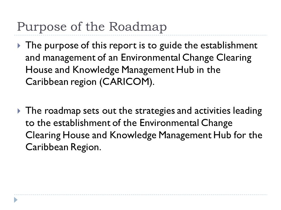 Approach & Methodology  Standard approaches and methods substantially involved desktop research were used by CD&A to prepare the Roadmap.