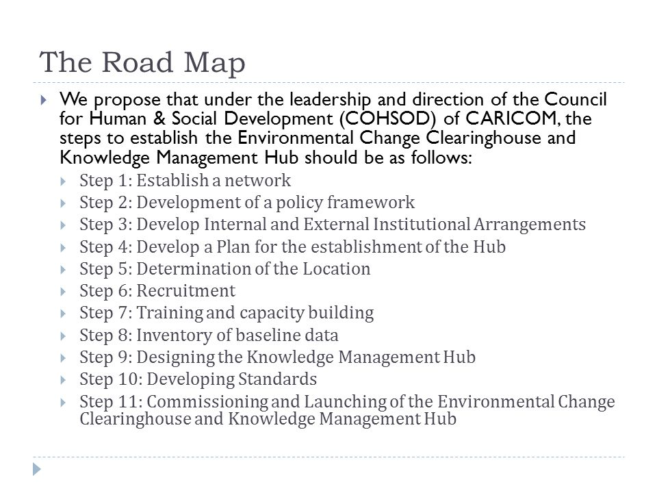 Step 11: Commissioning and Launching of the Environmental Change Clearinghouse and Knowledge Management Hub  During the course of establishing the Hub, various datasets will be collected, stored and classified in the designed and implemented systems.