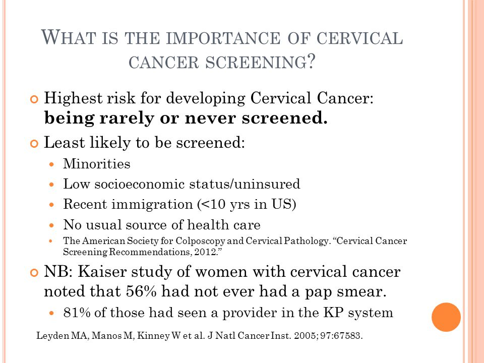 W HAT IS THE IMPORTANCE OF CERVICAL CANCER SCREENING .