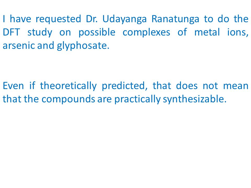 They talk about glyphosate-divalent and trivalent metal complexes. The reference given is a DFT Computer Simulation Study. Only theoretical possibilit
