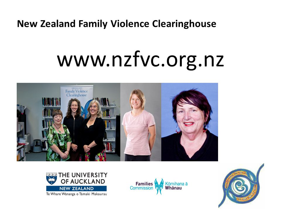 New Zealand Family Violence Clearinghouse www.nzfvc.org.nz