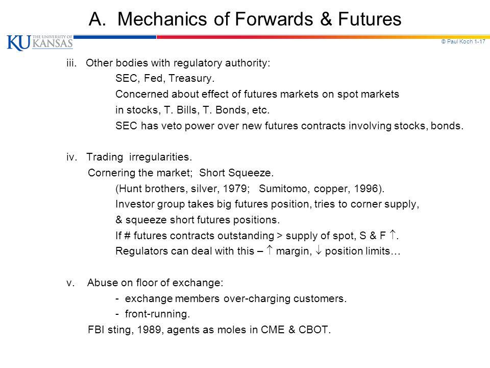 © Paul Koch 1-17 A.Mechanics of Forwards & Futures iii.