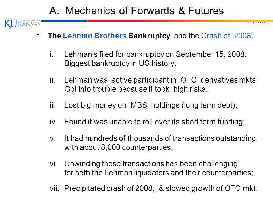 © Paul Koch 1-5 A.Mechanics of Forwards & Futures f.