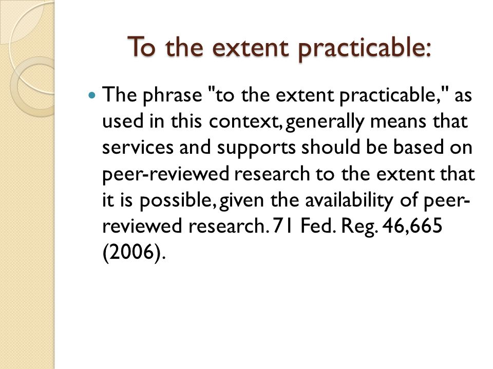 To the extent practicable: The phrase