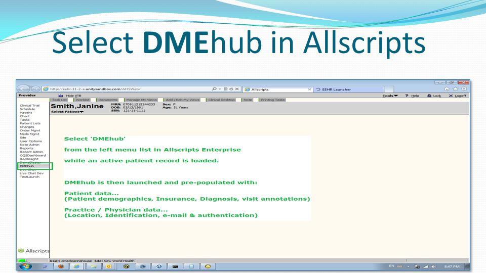 Select DMEhub in Allscripts