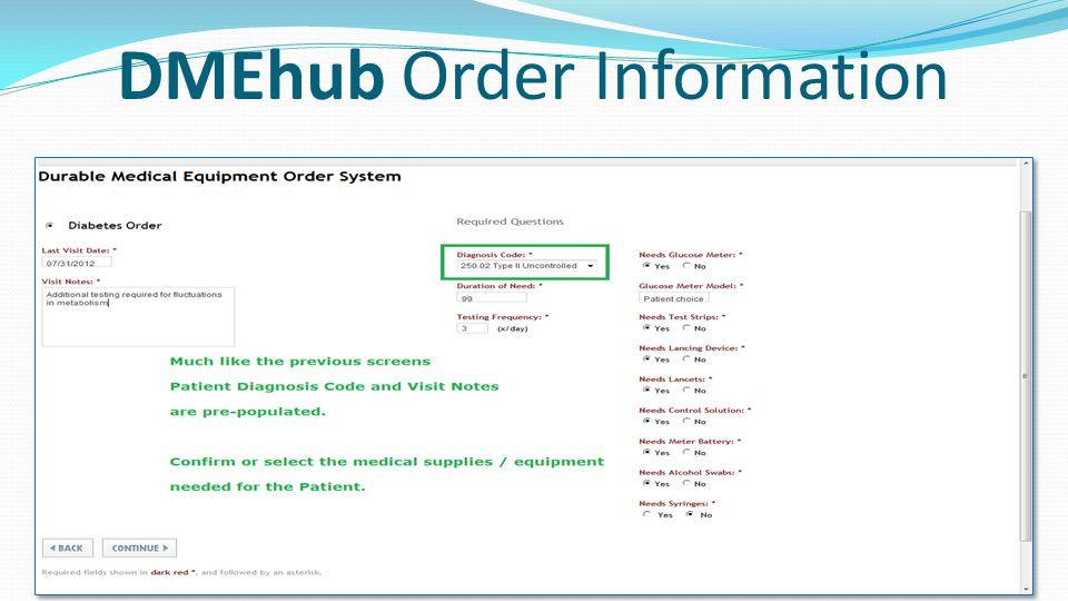 DMEhub Order Information