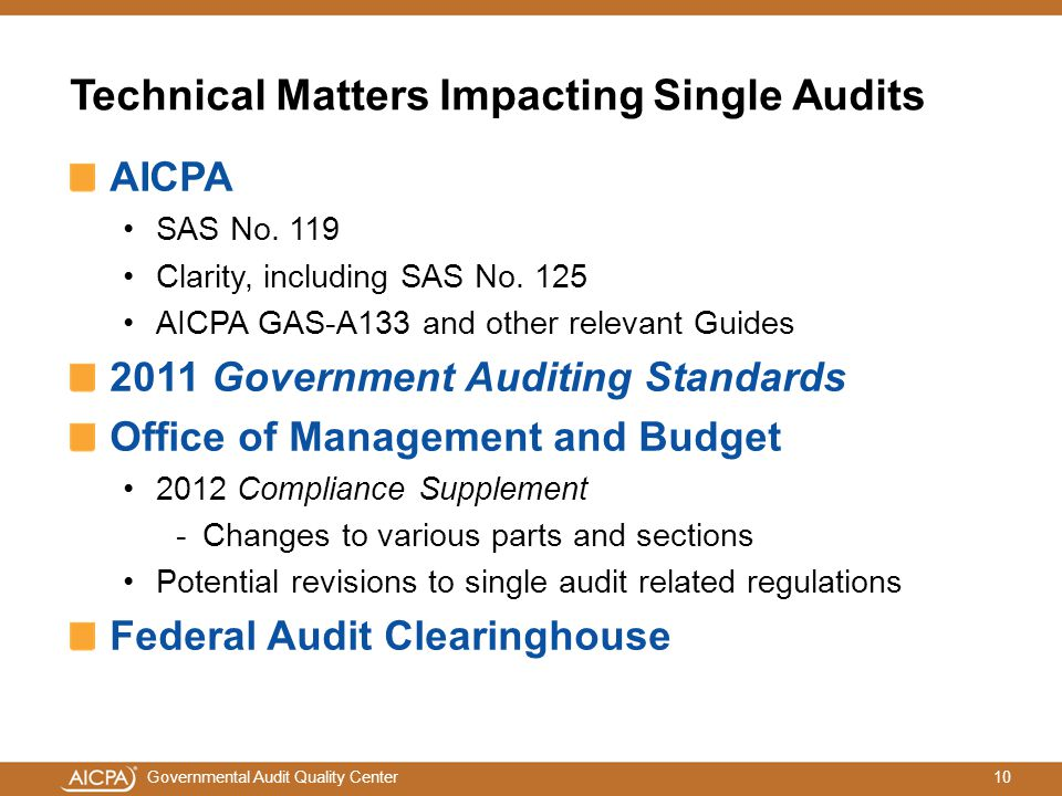 10Governmental Audit Quality Center Technical Matters Impacting Single Audits AICPA SAS No.