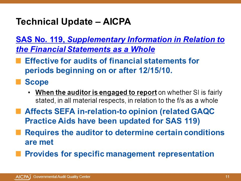 11Governmental Audit Quality Center Technical Update – AICPA SAS No.