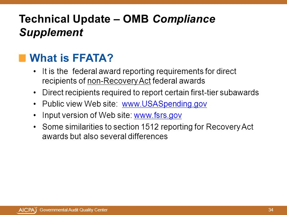 34Governmental Audit Quality Center Technical Update – OMB Compliance Supplement What is FFATA.