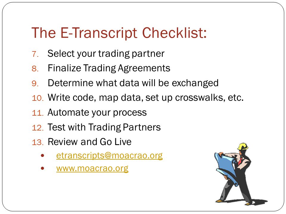 The E-Transcript Checklist: 7. Select your trading partner 8.