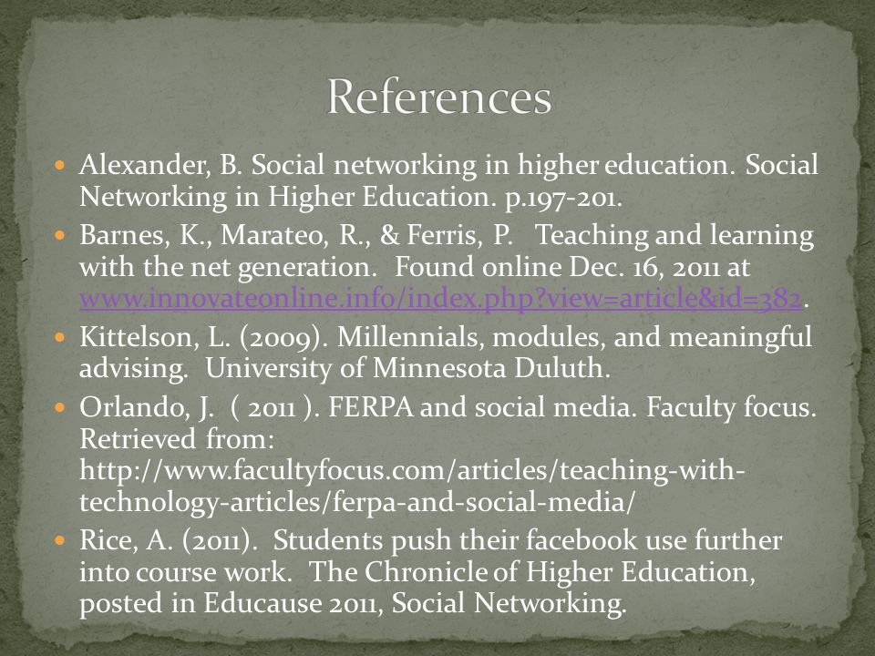 Alexander, B. Social networking in higher education.