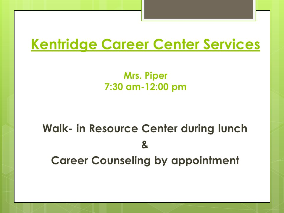 Kentridge Career Center Services Mrs.