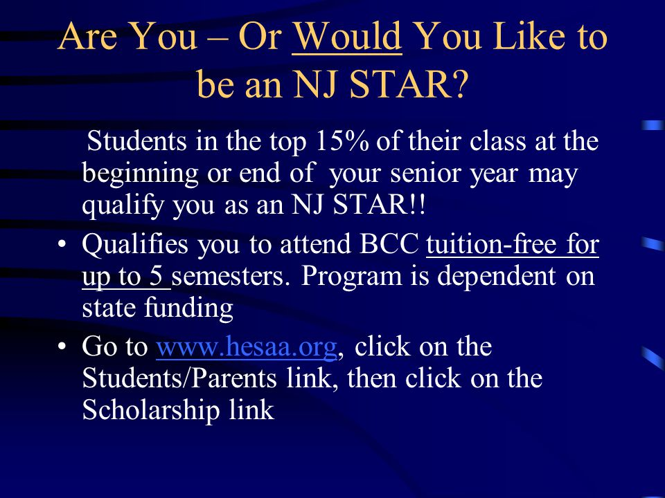 Are You – Or Would You Like to be an NJ STAR.